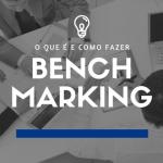 Imagem com a escritura: o que é benchmarking