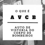 Montagem com o escrito: O que é AVCB