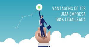 Ilustração que demonstra as vantagens de ter uma empresa regularizada