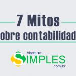 INFOGRÁFICO: 7 mitos sobre Contabilidade que te contaram