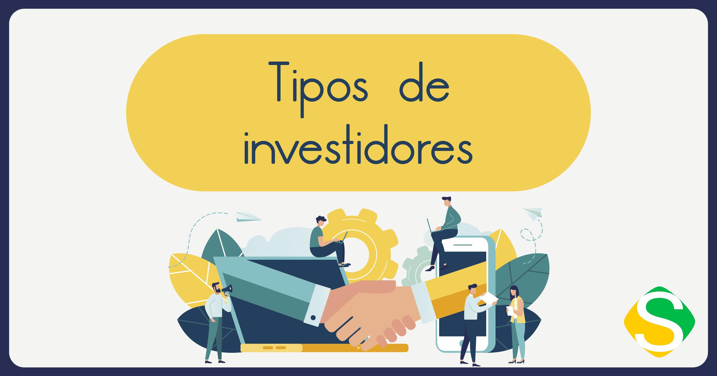 Imagem que aparecem alguns homens apertando a mão uns dos outros com a frase tipos de investidores