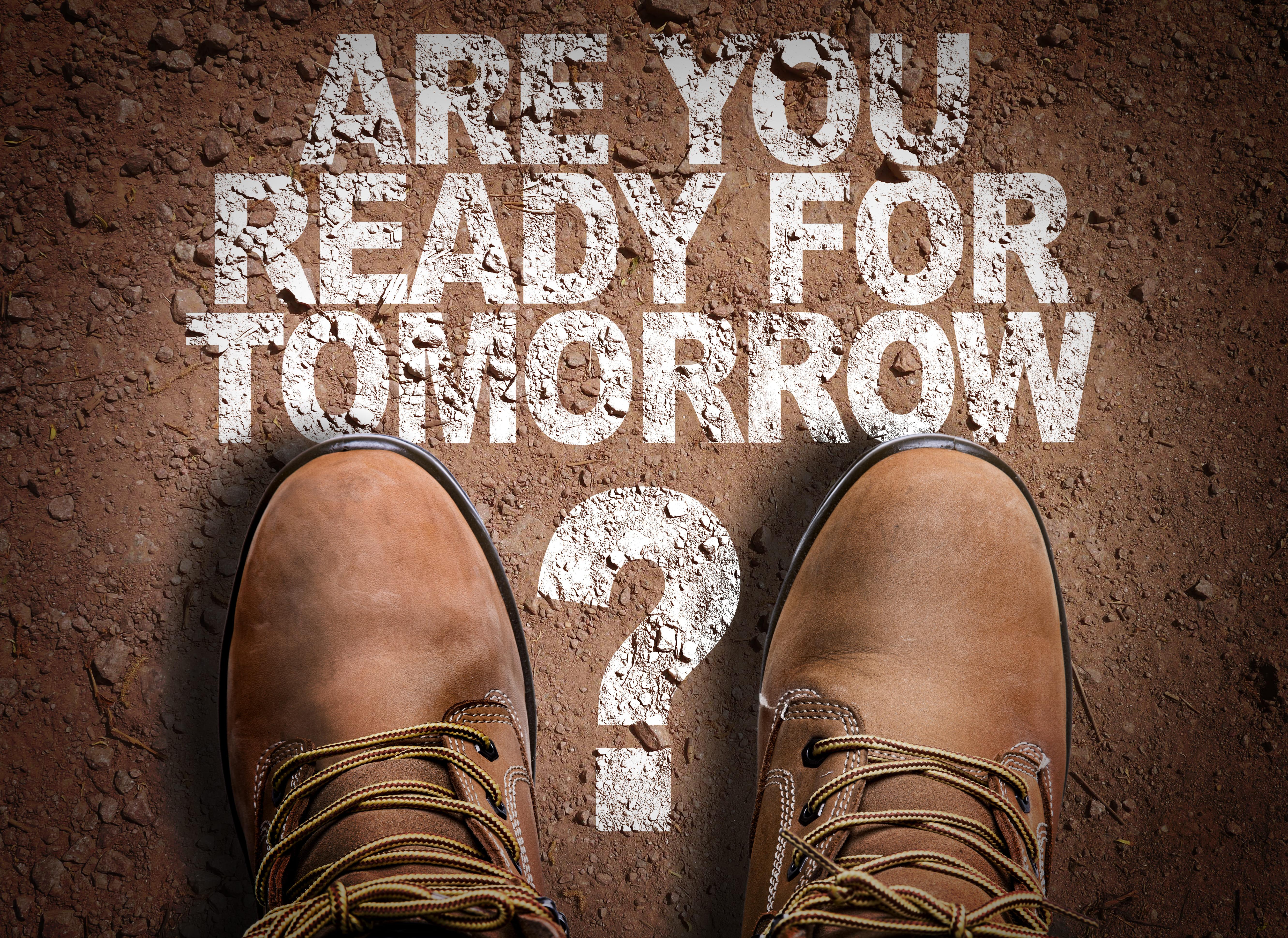Imagem que contém a frase você está preparado para amanhã para remeter ao texto que auxilia o empreendedor a fazer uma boa sucessão empresarial