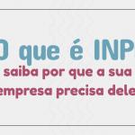 Infográfico: Entenda aqui o que é e qual a importância do INPI!