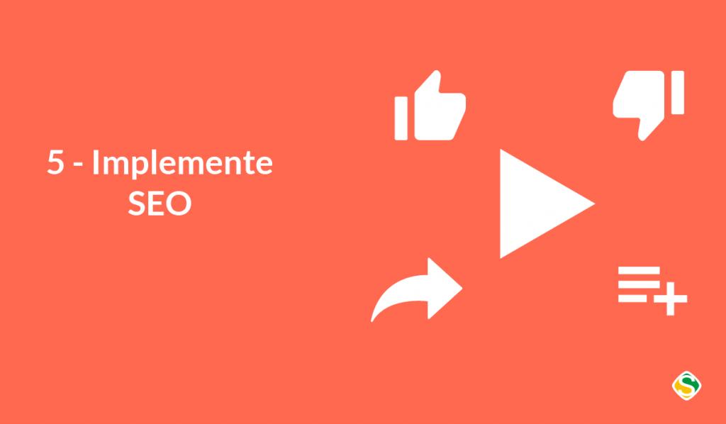 """imagem vetorizada escrita """"implemente seo"""" como uma das formas de fazer vídeos do youtube"""